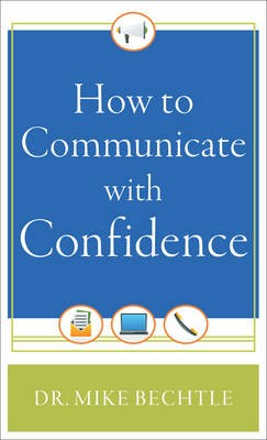 How to Communicate with Confidence -
