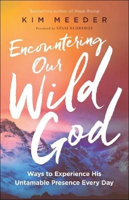 Encountering Our Wild God -