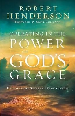 Operating in the Power of God's Grace -