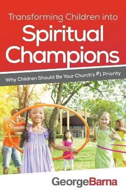 Transforming Children into Spiritual Champions - pr_1705489