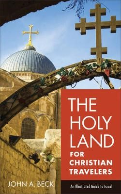 The Holy Land for Christian Travelers - pr_294944