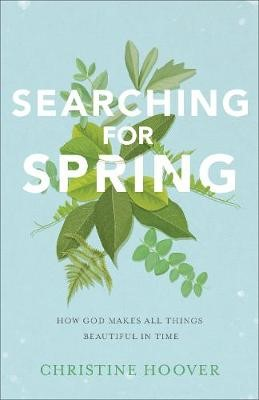 Searching for Spring -