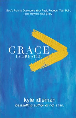 Grace Is Greater -