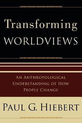 Transforming Worldviews -