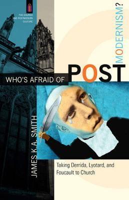 Who's Afraid of Postmodernism? -