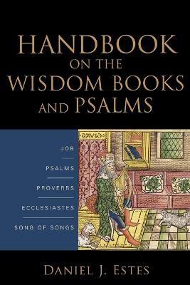 Handbook on the Wisdom Books and Psalms -