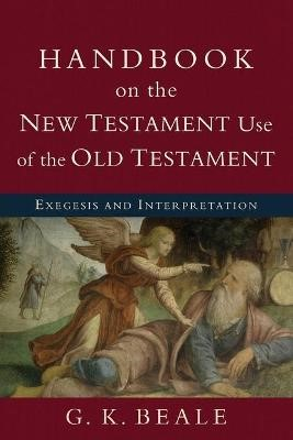 Handbook on the New Testament Use of the Old Testament - pr_294885