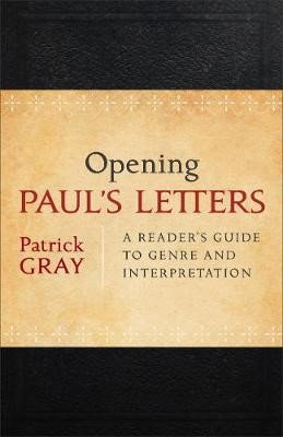 Opening Paul's Letters -