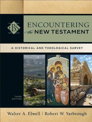 Encountering the New Testament -