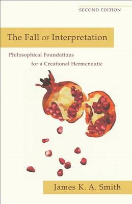 The Fall of Interpretation -