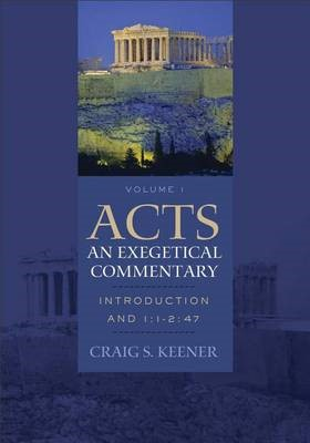 Acts: An Exegetical Commentary - pr_404699