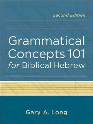 Grammatical Concepts 101 for Biblical Hebrew - pr_295040
