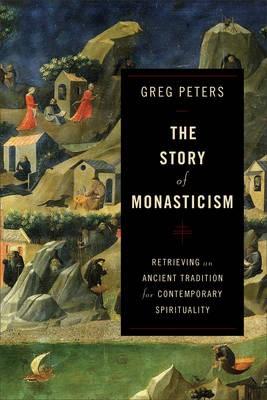 The Story of Monasticism - pr_295052