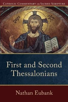 First and Second Thessalonians -