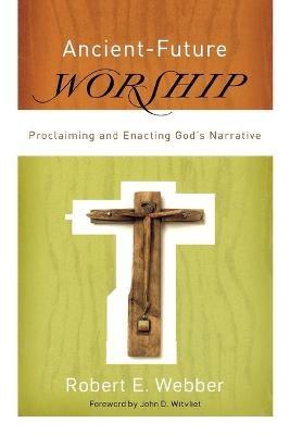Ancient-Future Worship -