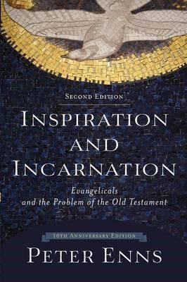 Inspiration and Incarnation -