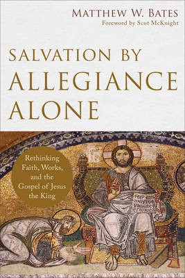Salvation by Allegiance Alone - pr_295053