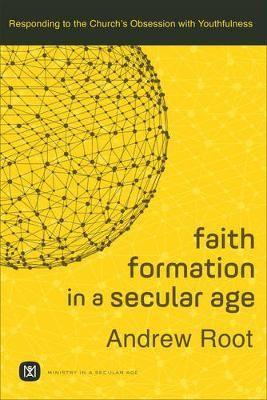 Faith Formation in a Secular Age -