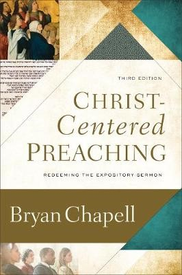Christ-Centered Preaching -