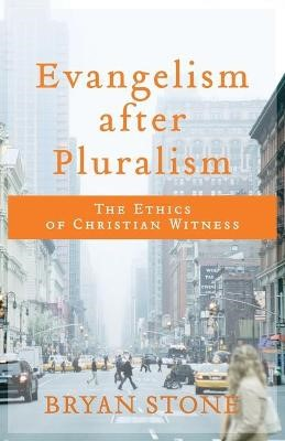 Evangelism after Pluralism -