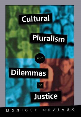 Cultural Pluralism and Dilemmas of Justice -