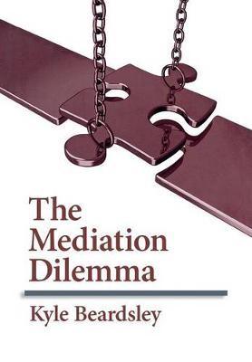 The Mediation Dilemma -