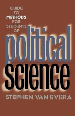 Guide to Methods for Students of Political Science -