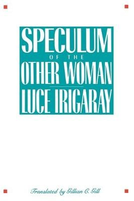 Speculum of the Other Woman -