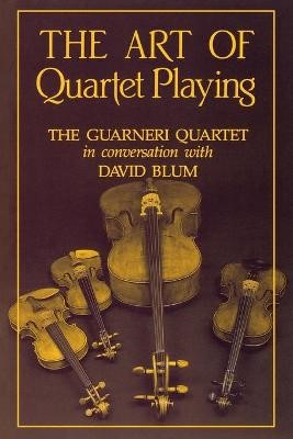 The Art of Quartet Playing -