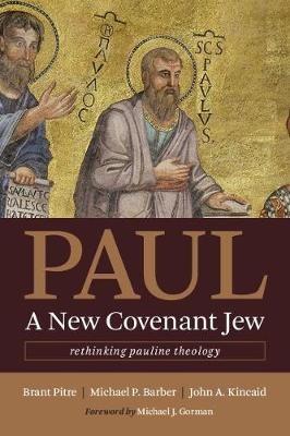 Paul, a New Covenant Jew -