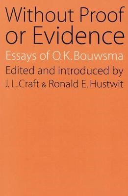 Without Proof or Evidence -