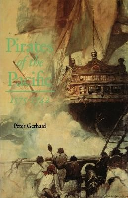 Pirates of the Pacific, 1575-1742 -
