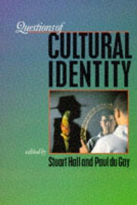 Questions of Cultural Identity -