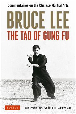 Bruce Lee The Tao of Gung Fu -