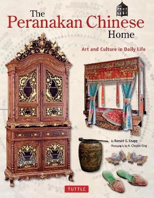 The Peranakan Chinese Home -