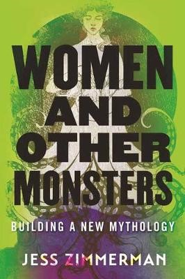 Women and Other Monsters -