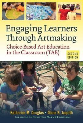 Engaging Learners Through Artmaking -