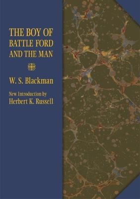 The Boy of Battle Ford and the Man -