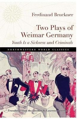 Two Plays of Weimar Germany -