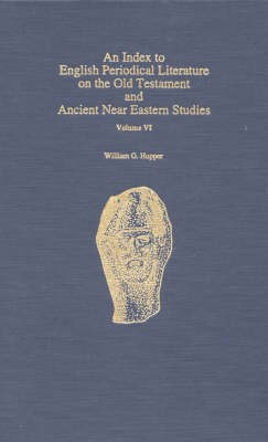 An Index to English Periodical Literature on the Old Testament and Ancient Near Eastern Studies - pr_236679