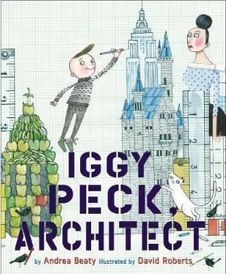Iggy Peck, Architect -