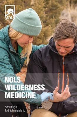 NOLS Wilderness Medicine -