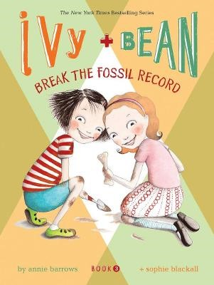 Ivy and Bean Break the Fossil Record - pr_288186