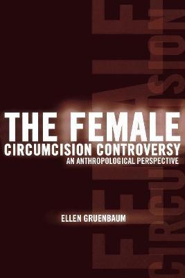 The Female Circumcision Controversy -