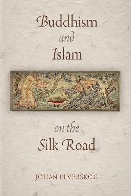 Buddhism and Islam on the Silk Road - pr_404791
