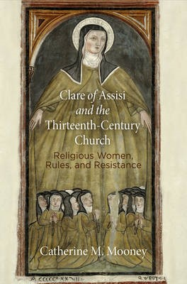 Clare of Assisi and the Thirteenth-Century Church - pr_412173