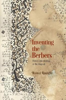 Inventing the Berbers -