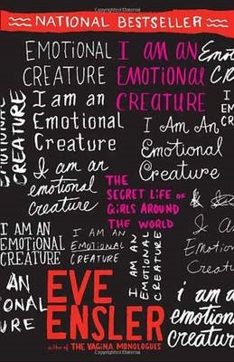 I Am an Emotional Creature -