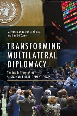 Transforming Multilateral Diplomacy -