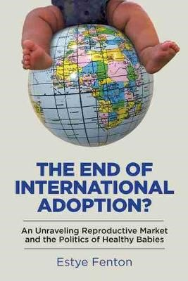 The End of International Adoption? -